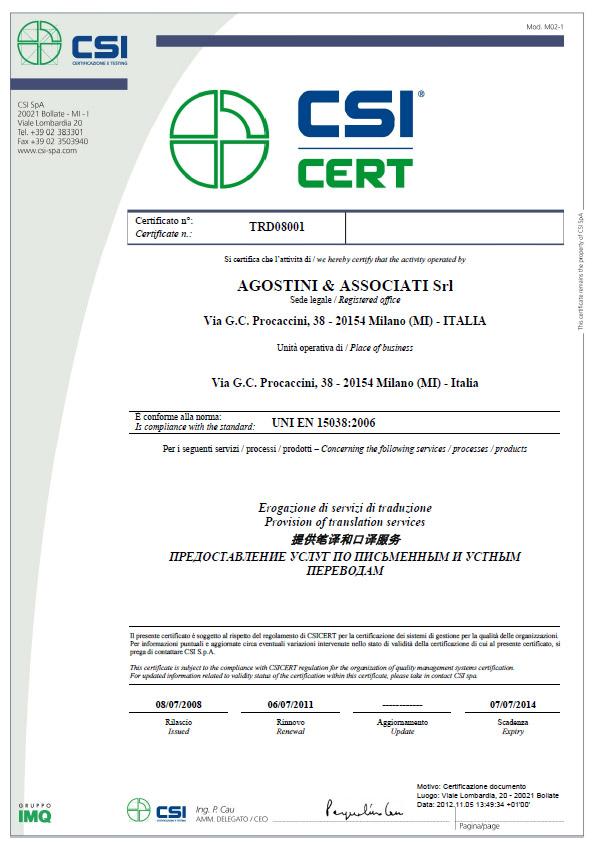 Agostini Associati: Certificazione UNI EN 15038